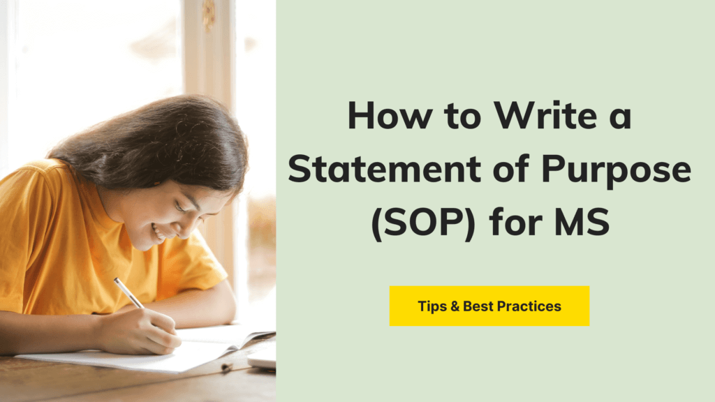 How to Write a Statement of Purpose (SOP) for MS